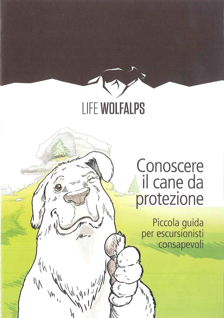 Conoscere il cane da protezione - piccola guida per escursionisti consapevoli