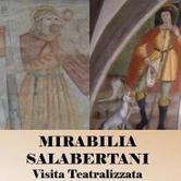 """24 giugno 2017 - Visita teatralizzata """"Mirabilia Salabertani"""""""