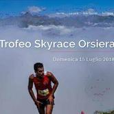 Domenica 15 luglio - Trofeo Sky race Orsiera Rocciavrè